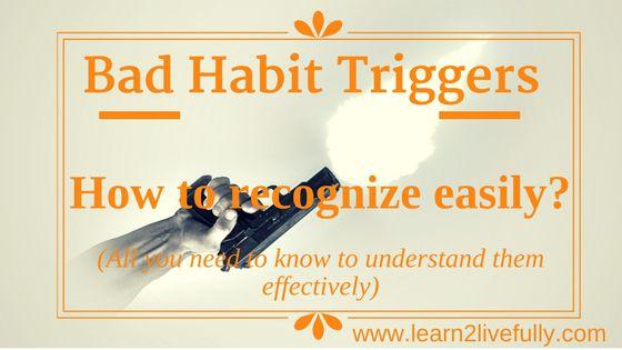 bad habit triggers