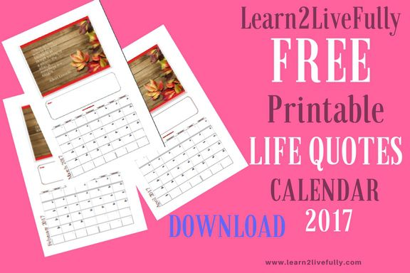 FREE Printable Life Quotes Calendar