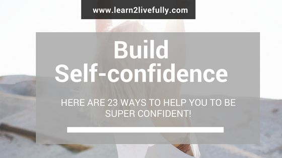 build Self-confidence