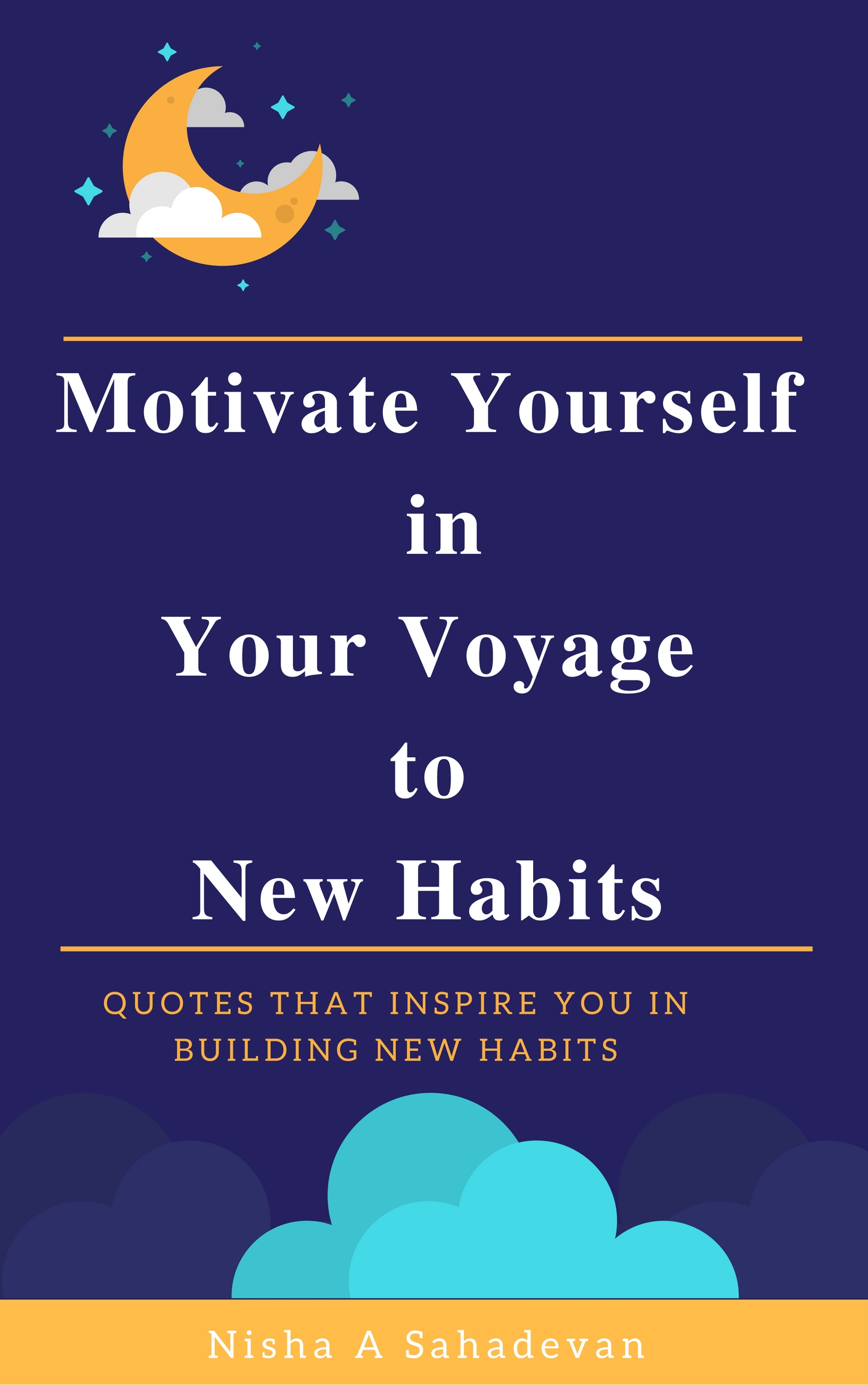Motivate Yourself in your Voyage towards New Habits